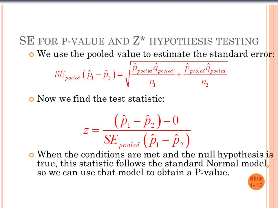 SE for p-value and Z* hypothesis testing