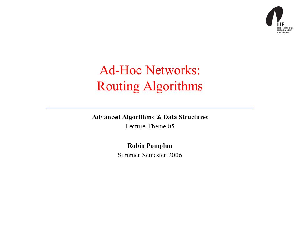 Ad-Hoc Networks: Routing Algorithms