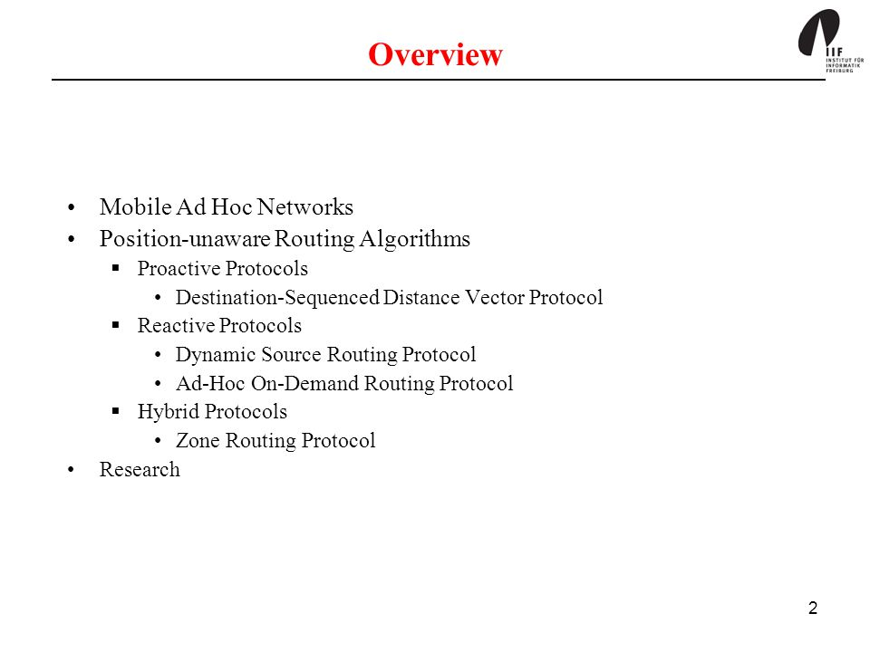 Overview Mobile Ad Hoc Networks Position-unaware Routing Algorithms