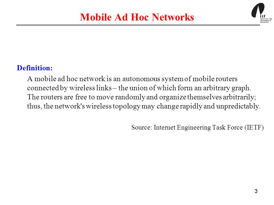Mobile Ad Hoc Networks Definition: