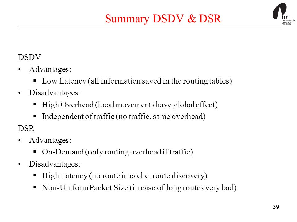 Summary DSDV & DSR DSDV Advantages: