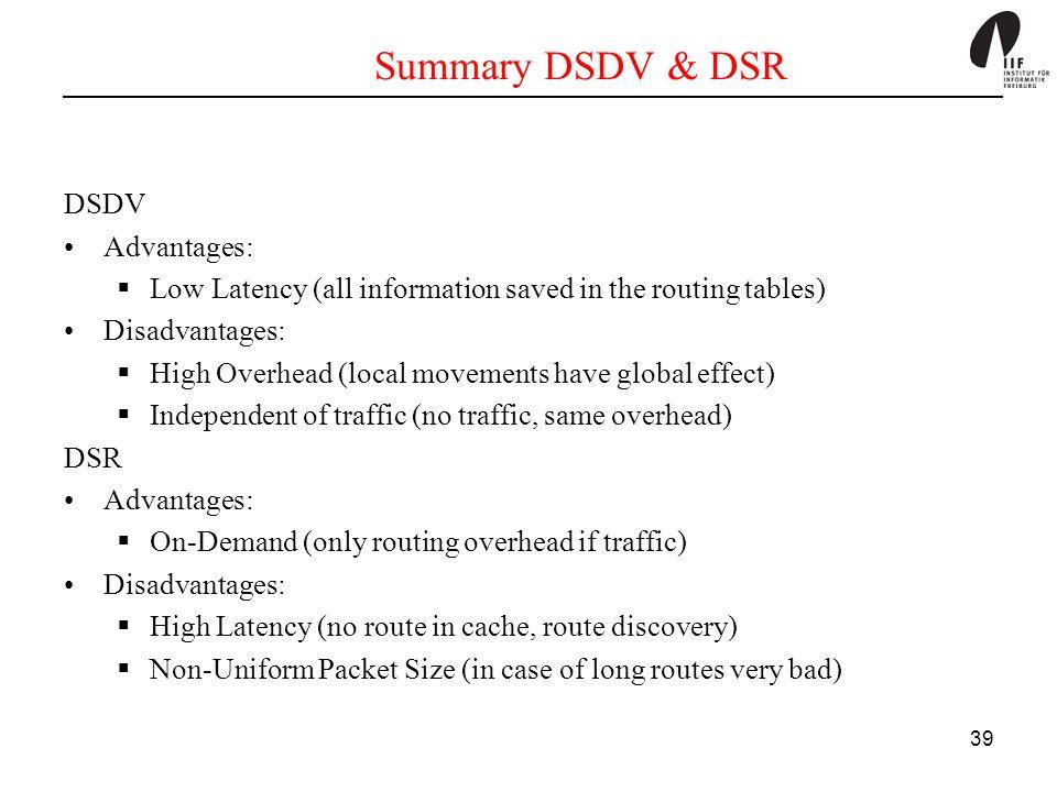 Summary DSDV & DSR DSDV Advantages: