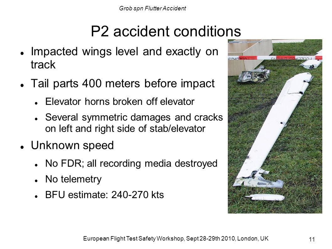 P2 accident conditions Impacted wings level and exactly on track