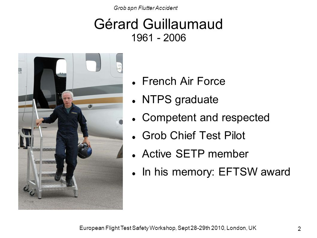 Gérard Guillaumaud 1961 - 2006 French Air Force NTPS graduate