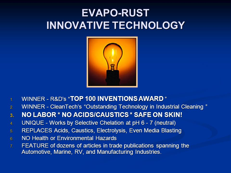 EVAPO-RUST INNOVATIVE TECHNOLOGY