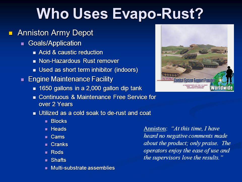 Who Uses Evapo-Rust Anniston Army Depot Goals/Application