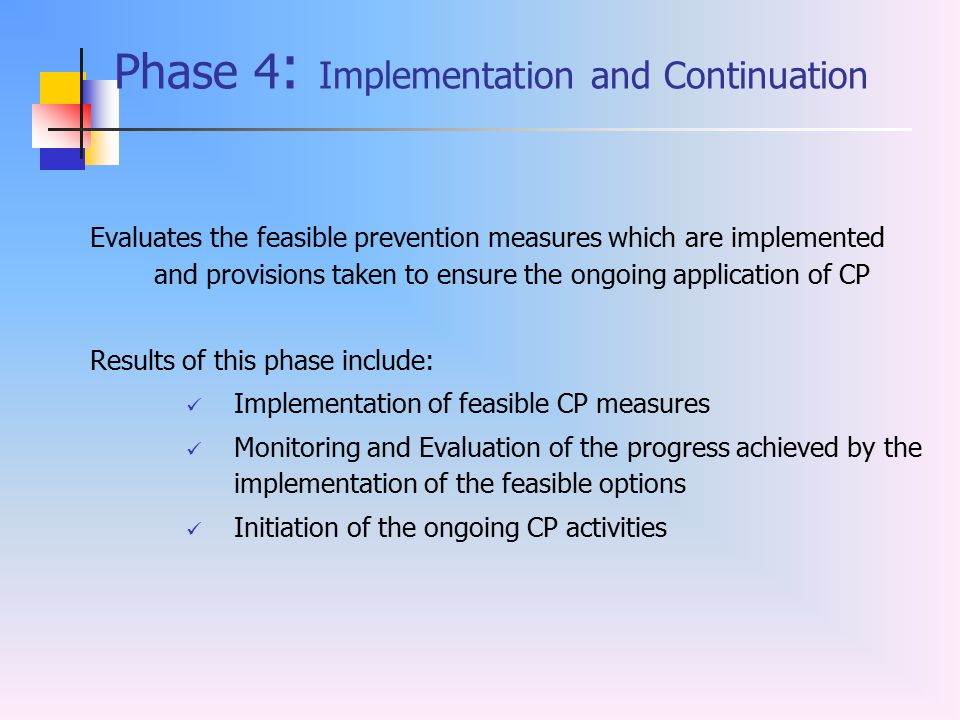 Phase 4: Implementation and Continuation
