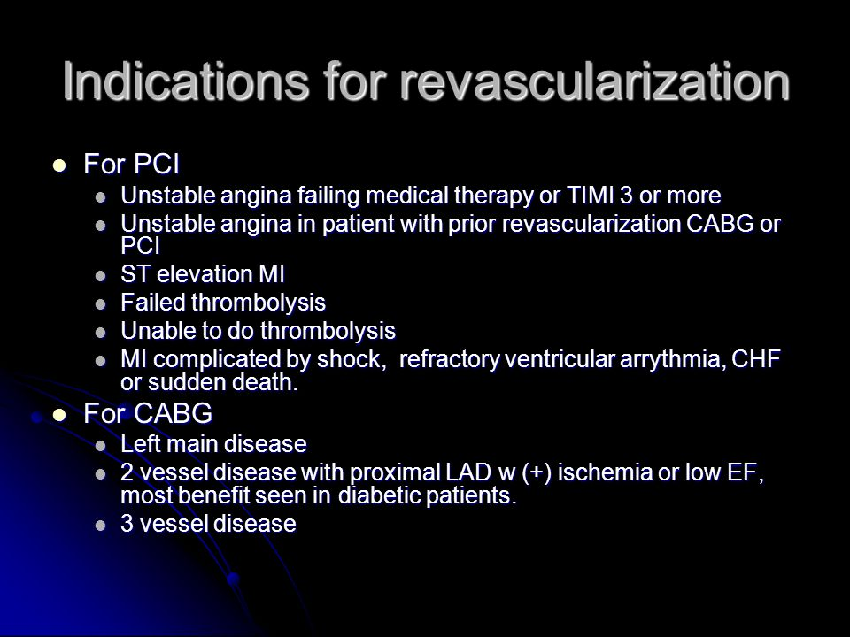 Indications for revascularization