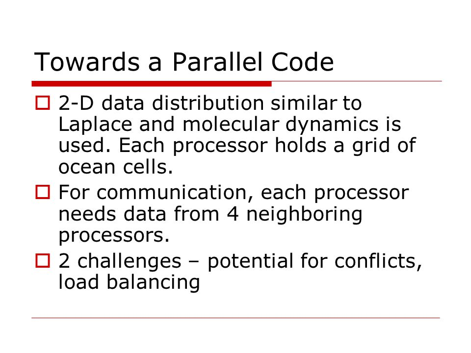 Towards a Parallel Code