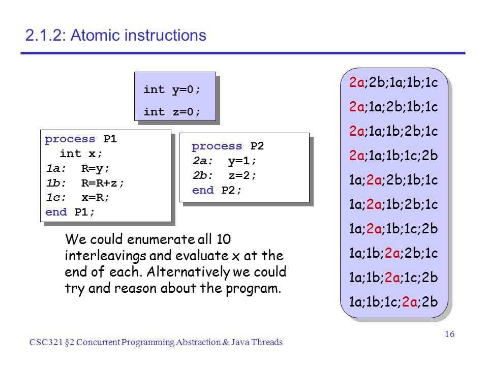 2.1.2: Atomic instructions 2a;2b;1a;1b;1c 2a;1a;2b;1b;1c