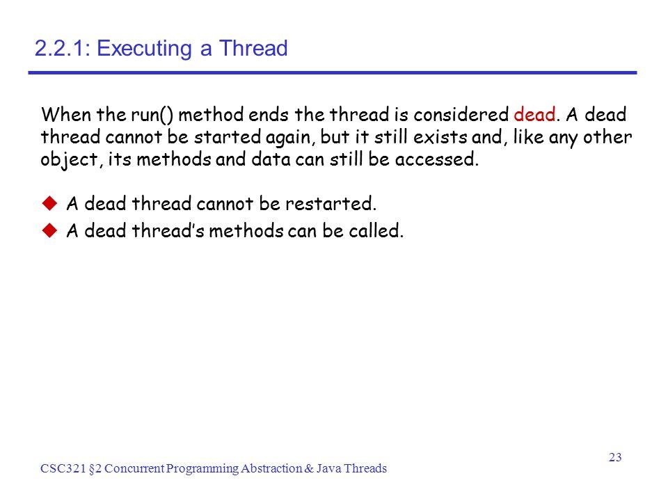 2.2.1: Executing a Thread