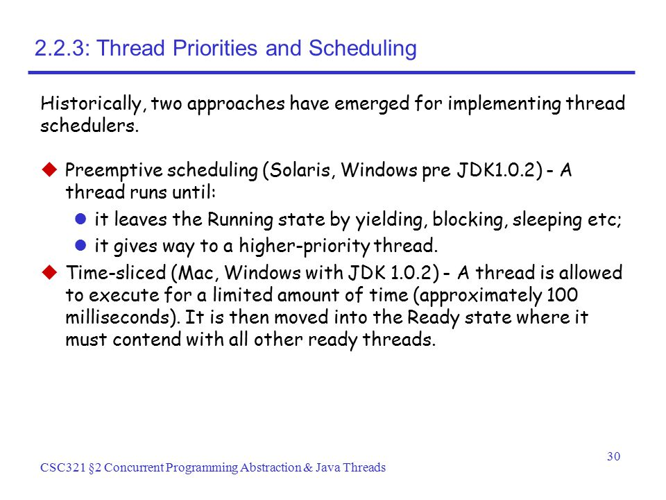 2.2.3: Thread Priorities and Scheduling