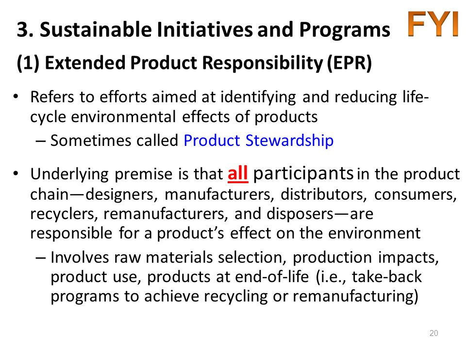 FYI 3. Sustainable Initiatives and Programs (1) Extended Product Responsibility (EPR)
