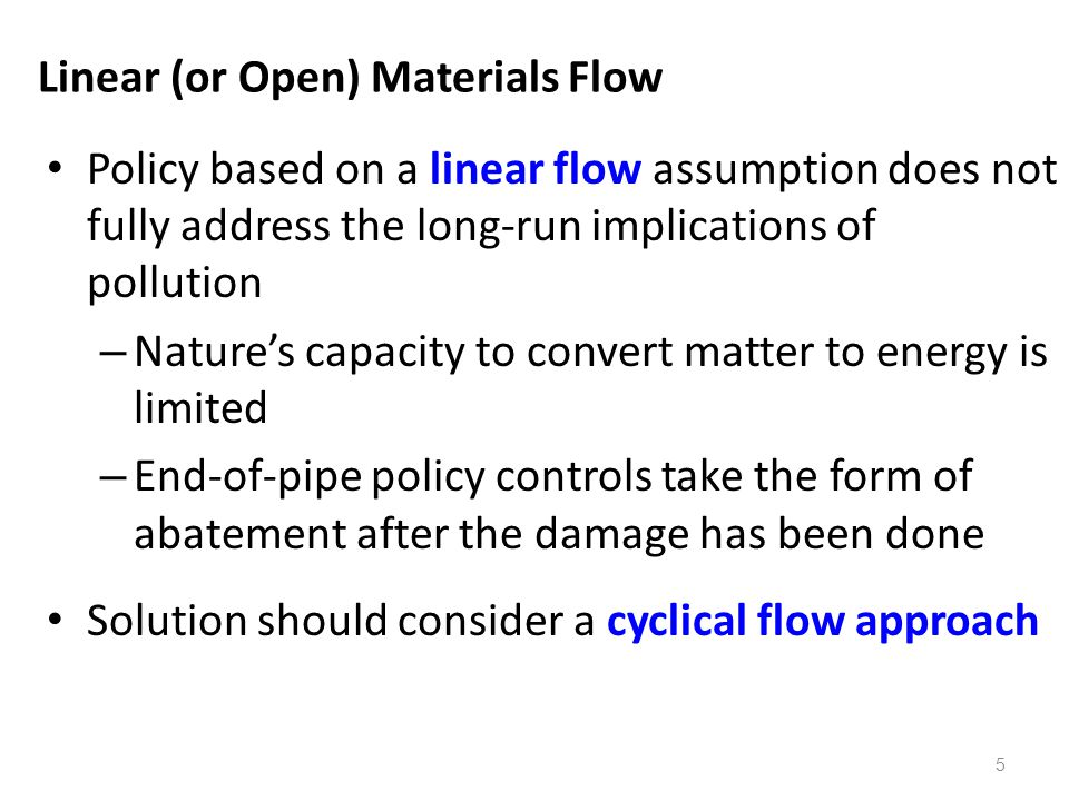 Linear (or Open) Materials Flow