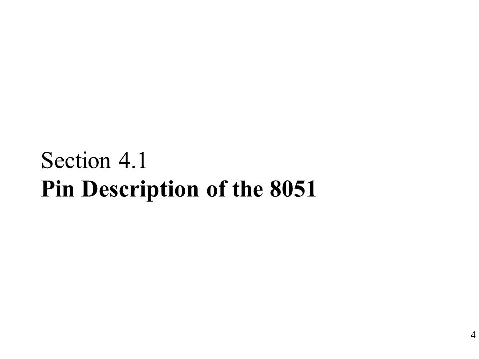 Section 4.1 Pin Description of the 8051