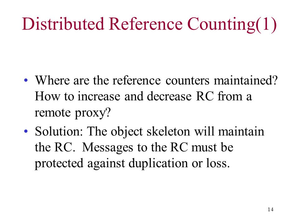 Distributed Reference Counting(1)