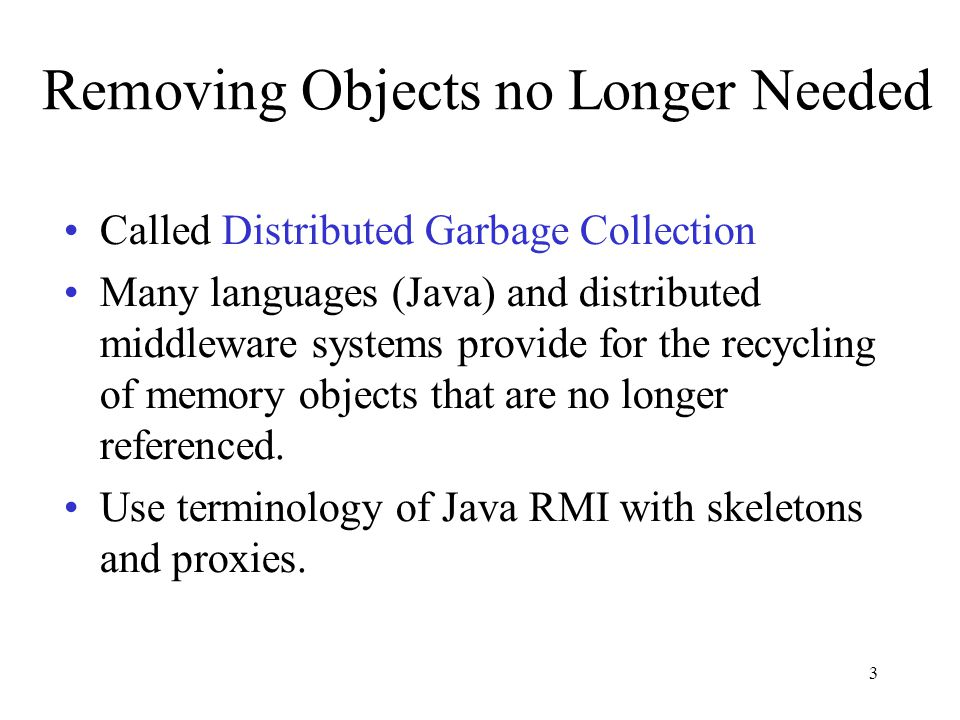 Removing Objects no Longer Needed