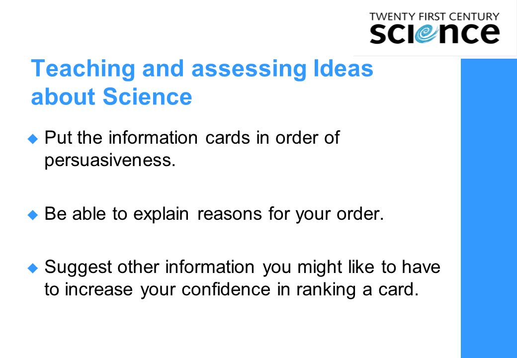 Teaching and assessing Ideas about Science