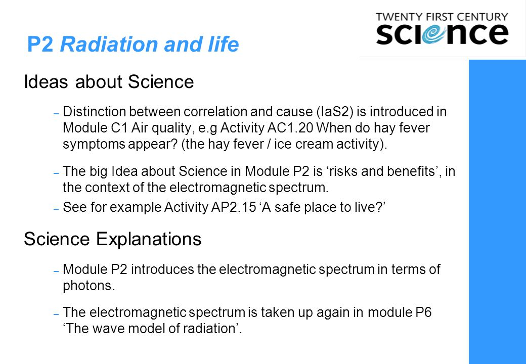 P2 Radiation and life Ideas about Science Science Explanations