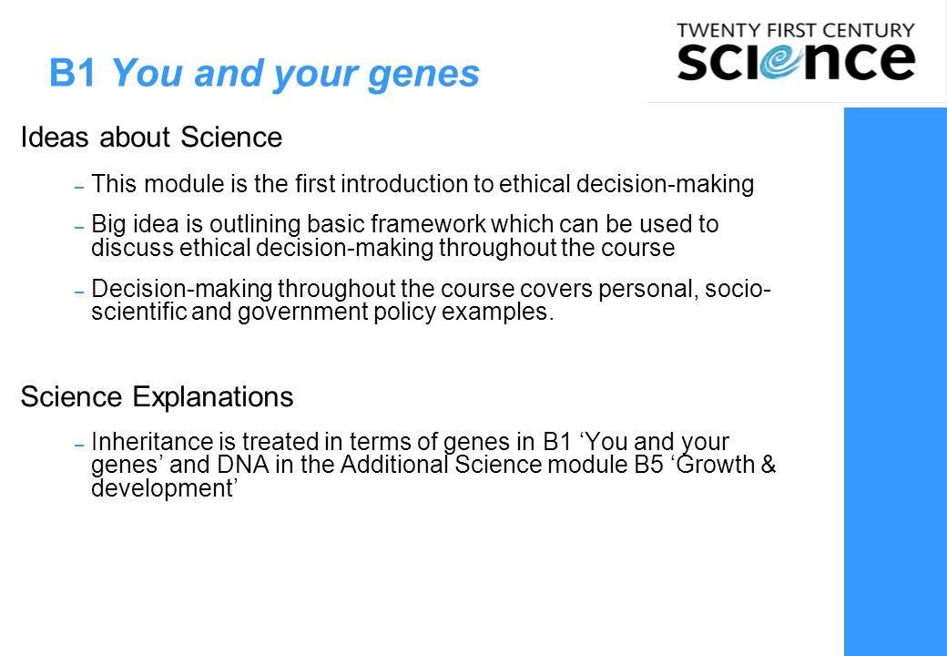B1 You and your genes Ideas about Science Science Explanations