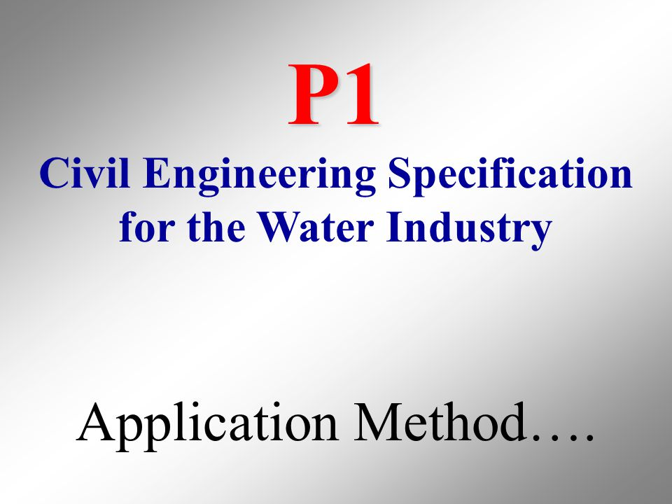 P1 Civil Engineering Specification for the Water Industry