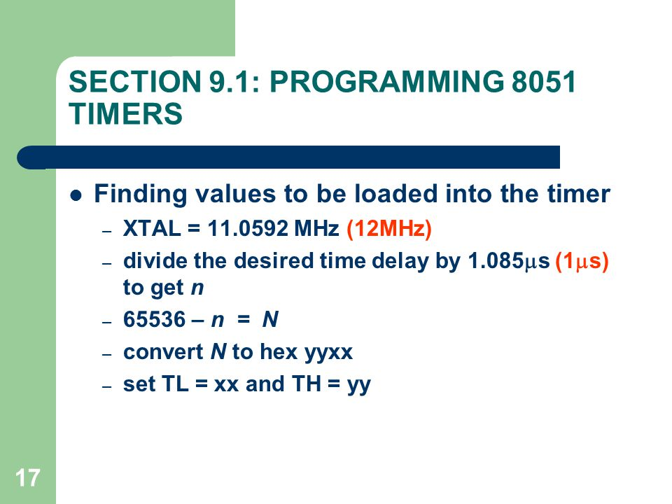 SECTION 9.1: PROGRAMMING 8051 TIMERS