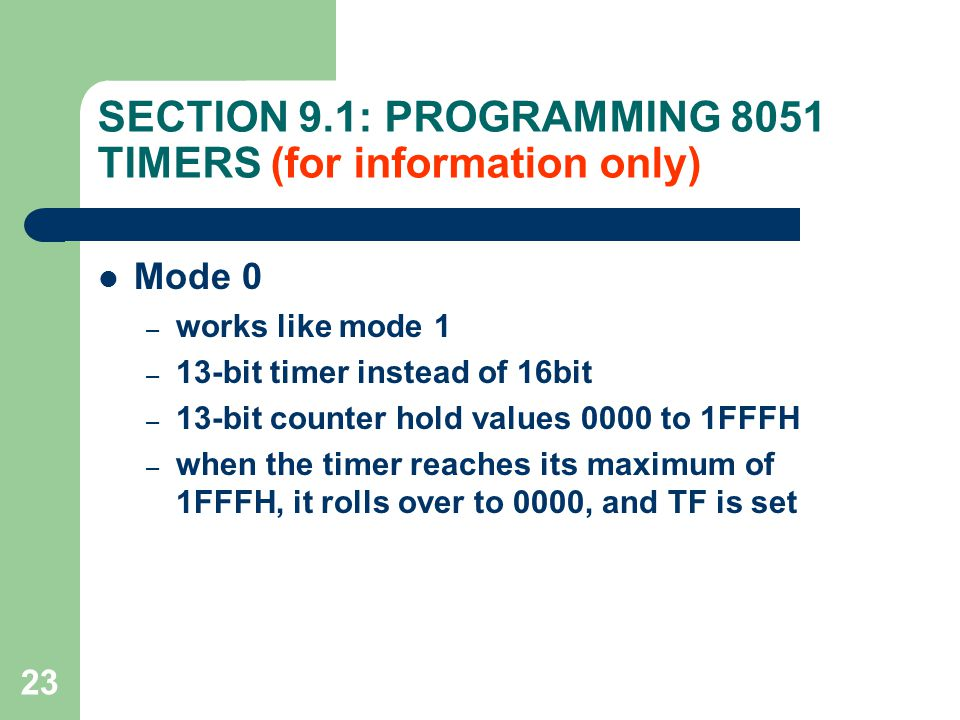 SECTION 9.1: PROGRAMMING 8051 TIMERS (for information only)