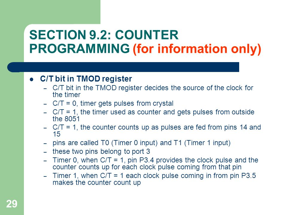 SECTION 9.2: COUNTER PROGRAMMING (for information only)
