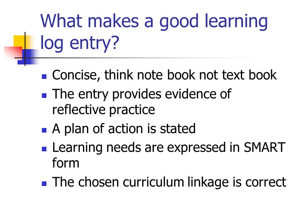 What makes a good learning log entry