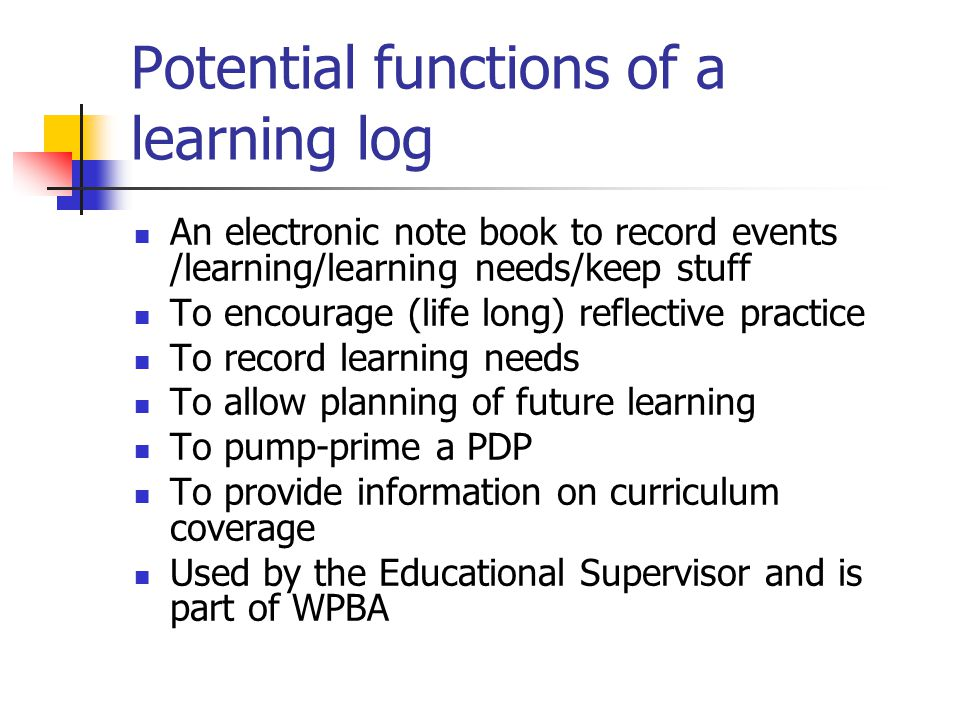 Potential functions of a learning log