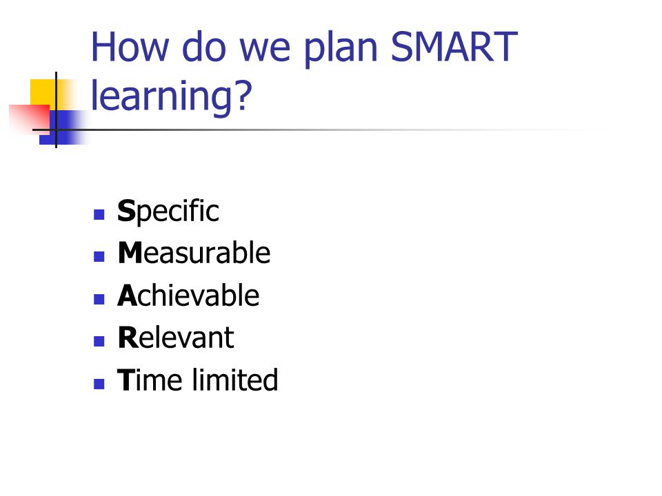 How do we plan SMART learning