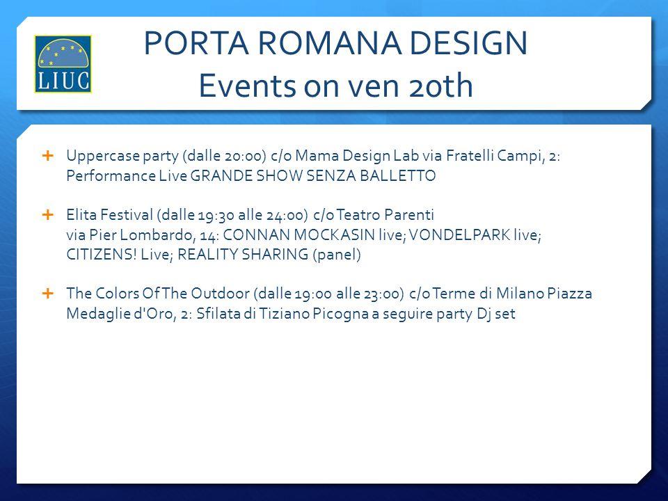 PORTA ROMANA DESIGN Events on ven 20th