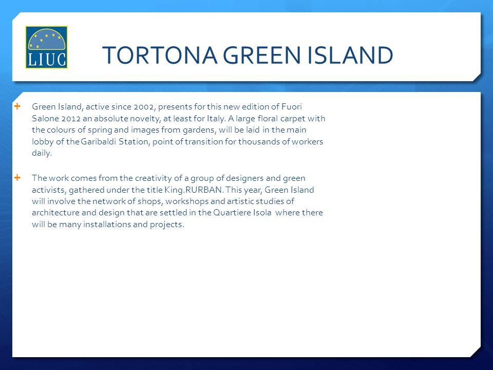 TORTONA GREEN ISLAND