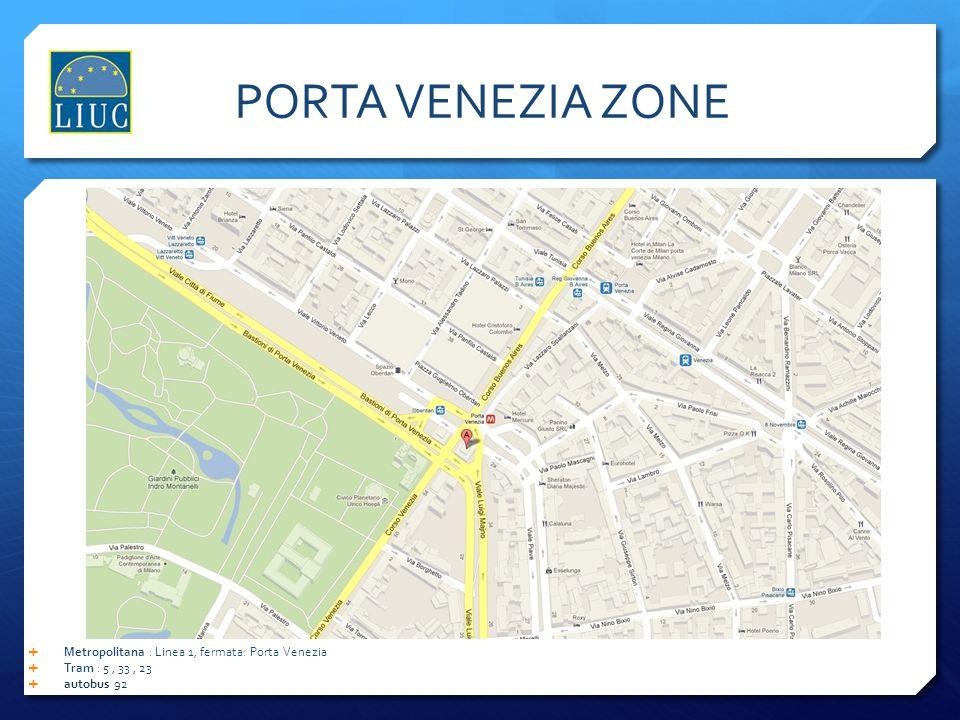 PORTA VENEZIA ZONE Metropolitana : Linea 1, fermata: Porta Venezia