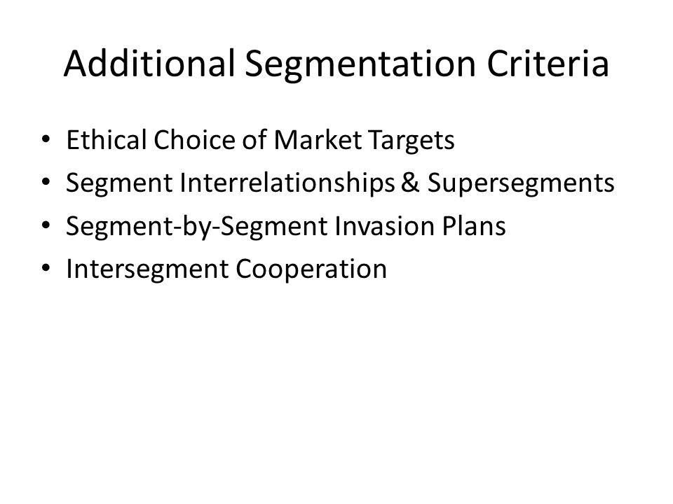 Additional Segmentation Criteria
