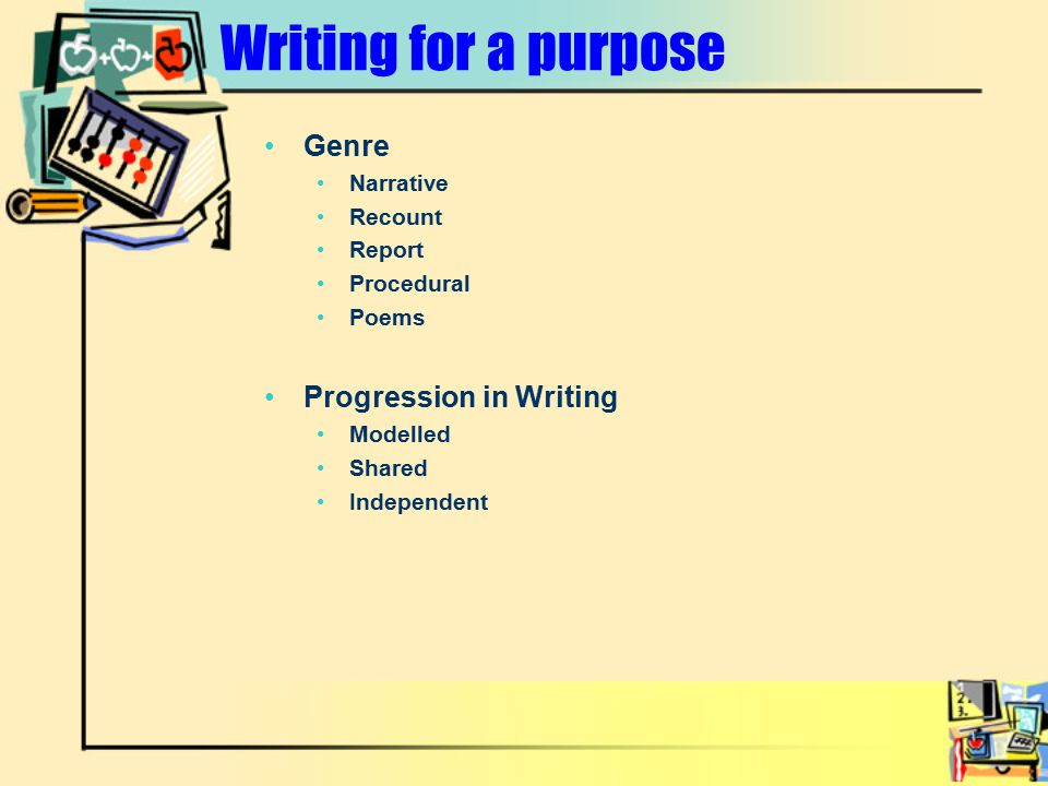 Writing for a purpose Genre Progression in Writing Narrative Recount