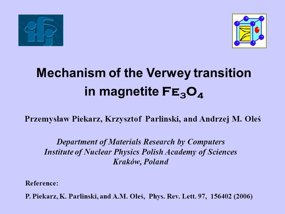 Mechanism of the Verwey transition in magnetite Fe3O4