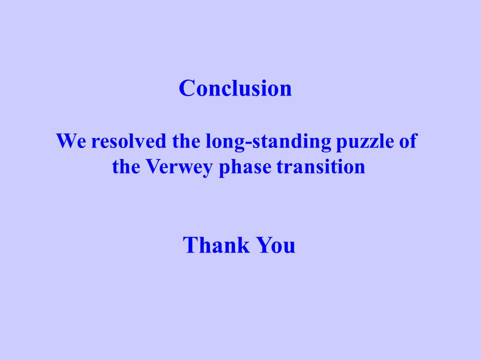 We resolved the long-standing puzzle of the Verwey phase transition