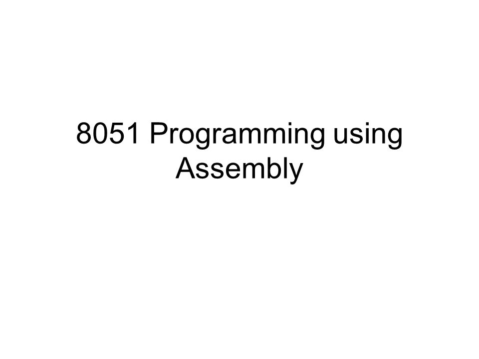 8051 Programming using Assembly