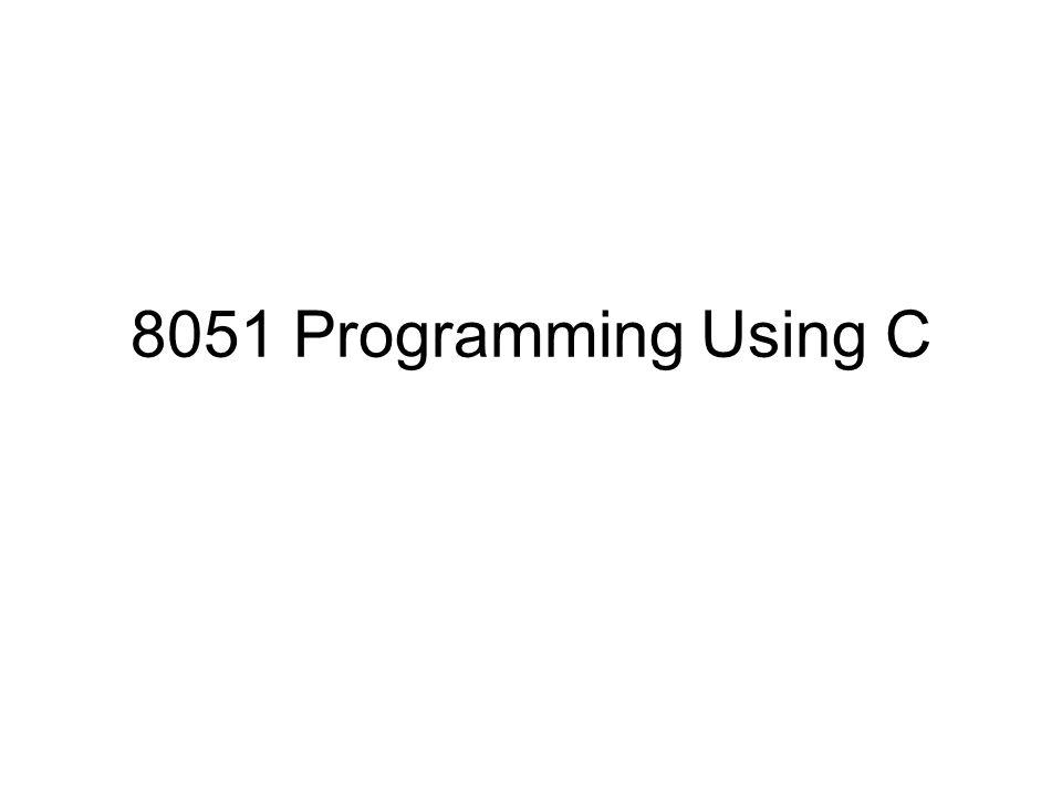 8051 Programming Using C