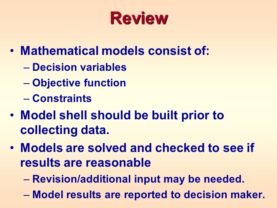 Review Mathematical models consist of: