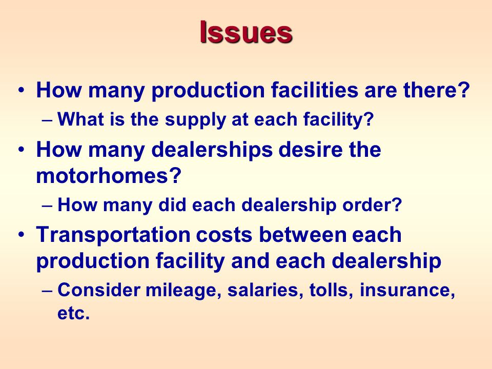 Issues How many production facilities are there