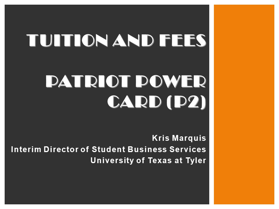 Tuition and fees Patriot power card (p2) Kris Marquis