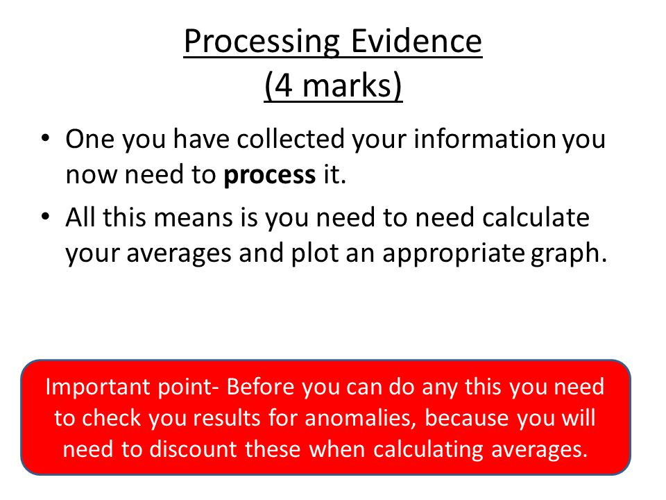 Processing Evidence (4 marks)