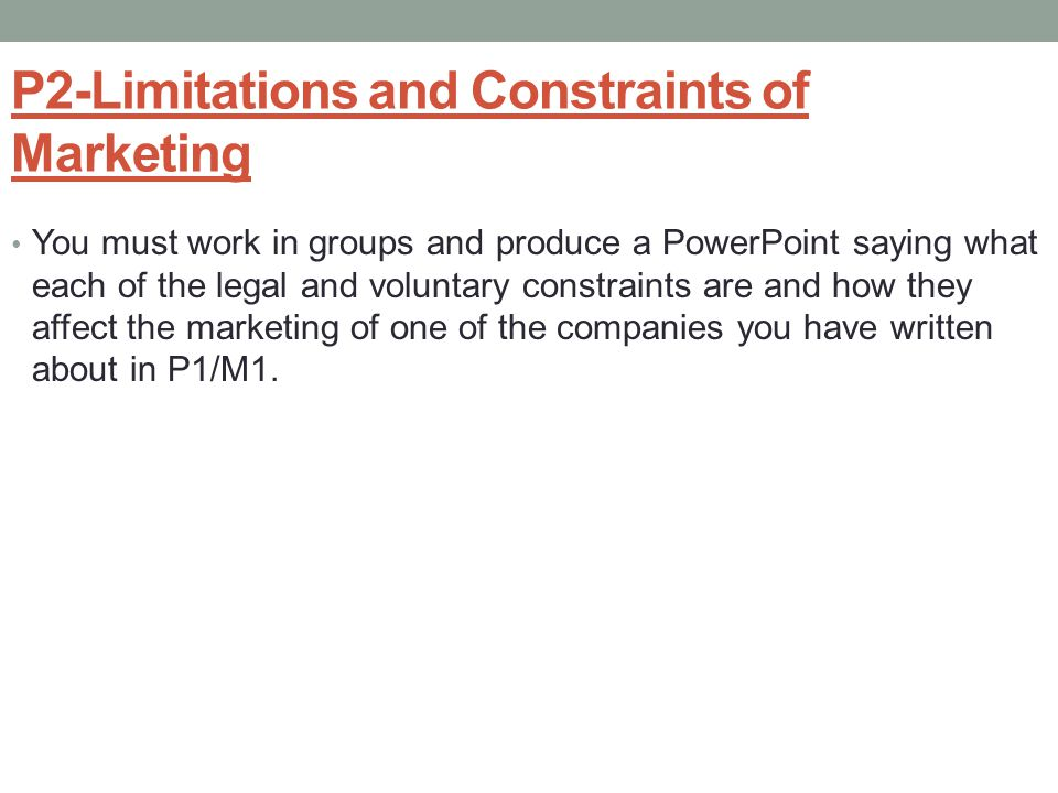 P2-Limitations and Constraints of Marketing