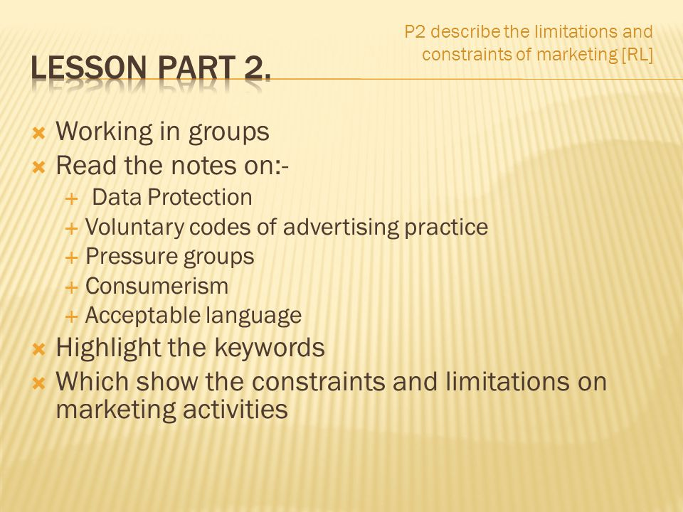 Lesson Part 2. Working in groups Read the notes on:-