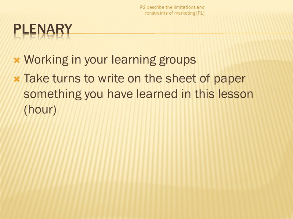 Plenary Working in your learning groups