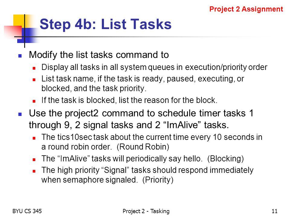 Step 4b: List Tasks Modify the list tasks command to