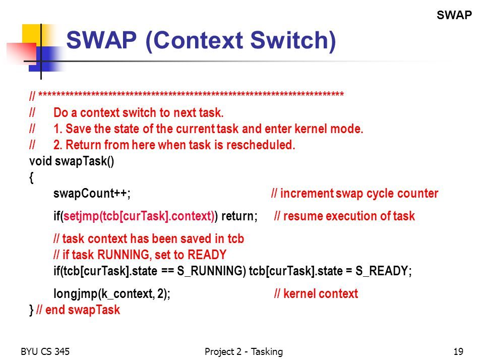 SWAP SWAP (Context Switch) // ***********************************************************************