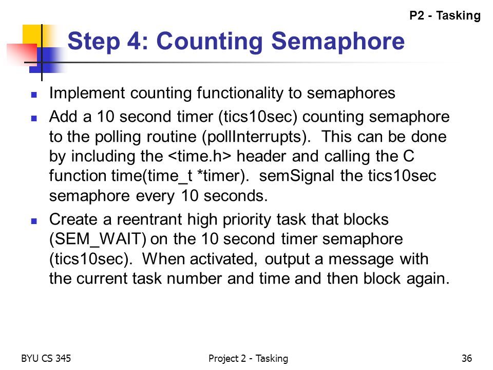 Step 4: Counting Semaphore